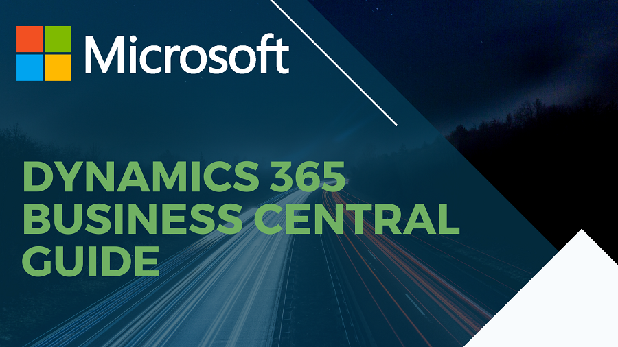 Microsoft Dynamics 365 Business Central Guide